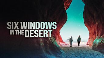 Six Windows in the Desert (2020)